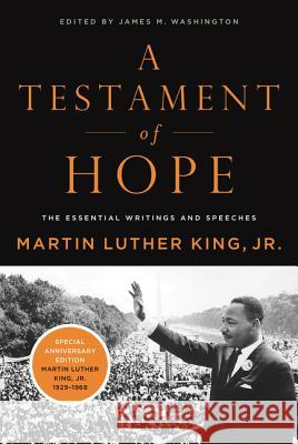 A Testament of Hope Martin Luther, Jr. King James Washington 9780060646912