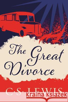 The Great Divorce C. S. Lewis 9780060652951