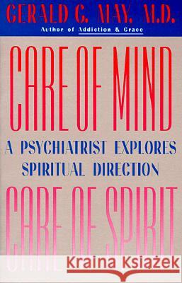 Care of Mind/Care of Spirit Gerald G. May 9780060655679