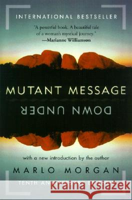 Mutant Message Down Under Marlo Morgan 9780060723514
