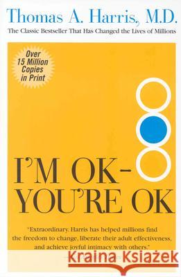 I'm Ok--You're Ok Thomas Anthony Harris 9780060724276