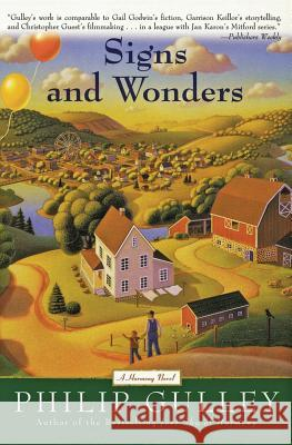 Signs and Wonders: A Harmony Novel Philip Gulley 9780060727079