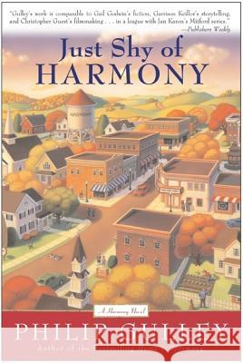 Just Shy of Harmony Philip Gulley 9780060727086
