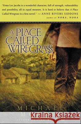 A Place Called Wiregrass Michael Morris 9780060727109