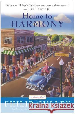 Home to Harmony Philip Gulley 9780060727666