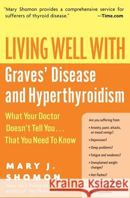 Living Well with Graves' Disease and Hyperthyroidism Mary J. Shomon 9780060730192