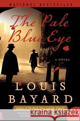 The Pale Blue Eye Louis Bayard 9780060733988