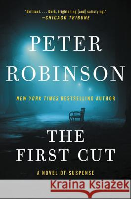 The First Cut Peter Robinson 9780060735357