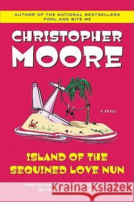 Island of the Sequined Love Nun Christopher Moore 9780060735449