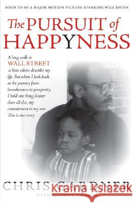 The Pursuit of Happyness Chris Gardner 9780060744861