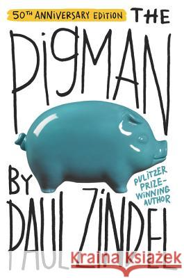 The Pigman : New York Times Outstanding Book, Horn Book Fanfare, ALA Notable Children's Book, Boston Globe-Horn Book Award Honor Book, ALA Best Fiction for Young Adults, ALA Best of the Best Books for Paul Zindel 9780060757359