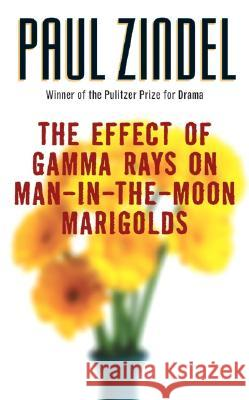 The Effect of Gamma Rays on Man-In-The-Moon Marigolds Paul Zindel 9780060757380
