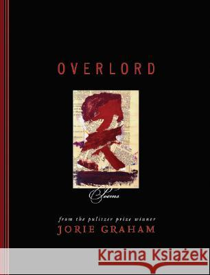 Overlord: Poems Jorie Graham 9780060758110