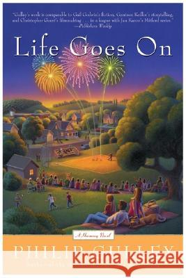 Life Goes on: A Harmony Novel Philip Gulley 9780060760618