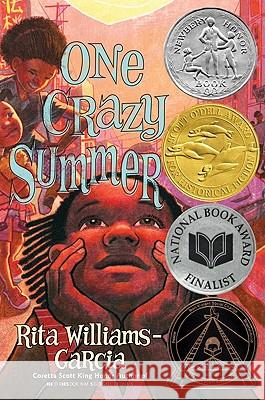 One Crazy Summer Rita Williams-Garcia 9780060760885 Amistad Press