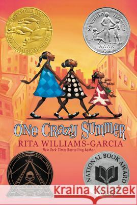 One Crazy Summer Williams-Garcia, Rita 9780060760908