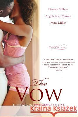 The Vow Denene Millner Angela Burt-Murray Mitzi Miller 9780060762285