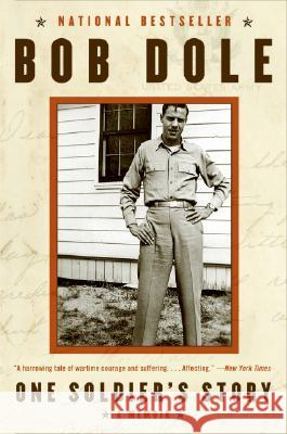 One Soldier's Story Bob Dole 9780060763428