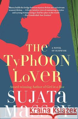 The Typhoon Lover: The Authoritative History of the War for the Holy Land Sujata Massey 9780060765132