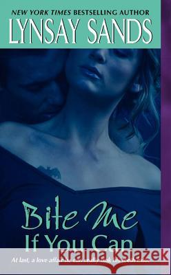 Bite Me If You Can Lynsay Sands 9780060774127 Avon Books