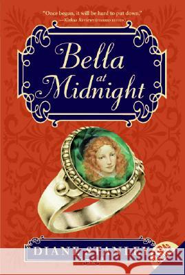 Bella at Midnight Diane Stanley Bagram Ibatoulline 9780060775759