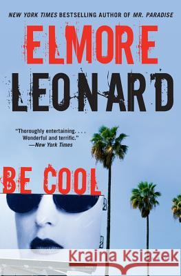 Be Cool Elmore Leonard 9780060777067