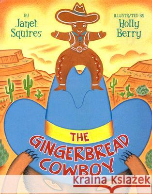 The Gingerbread Cowboy Janet Squires Holly Berry 9780060778637