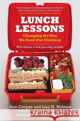 Lunch Lessons Ann Cooper Lisa M. Holmes Mehmet C. Oz 9780060783709