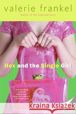 Hex and the Single Girl Valerie Frankel 9780060785543