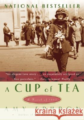 A Cup of Tea: A Novel of 1917 Amy Ephron 9780060786205