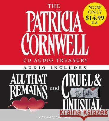 The Patricia Cornwell CD Audio Treasury Low Price: Contains All That Remains and Cruel and Unusual Patricia D. Cornwell Kate Burton 9780060791216