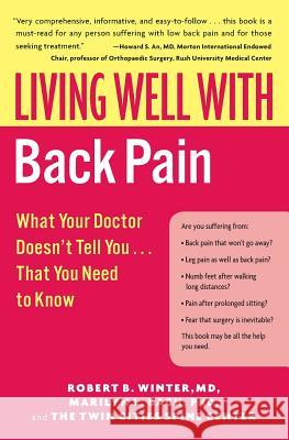 Living Well with Back Pain: What Your Doctor Doesn't Tell You...That You Need to Know Robert B. Winter Marilyn L. Bach 9780060792275