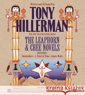 Tony Hillerman: The Leaphorn and Chee Audio Trilogy: Skinwalkers, a Thief of Time & Coyote Waits CD Tony Hillerman Tony Hillerman 9780060792817