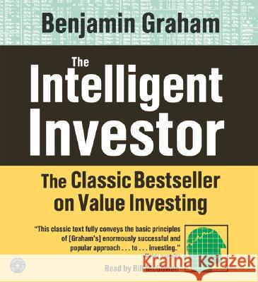 The Intelligent Investor CD: The Classic Text on Value Investing - audiobook Benjamin Graham Bill McGowan 9780060793838