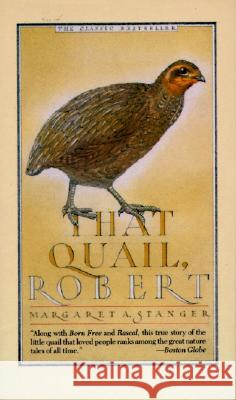 That Quail, Robert Margaret Stanger 9780060812461