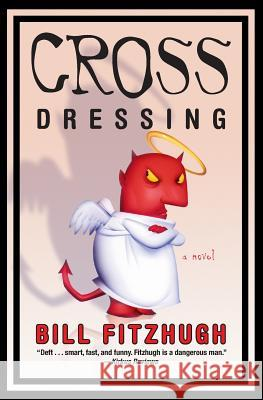 Cross Dressing Bill Fitzhugh 9780060815240