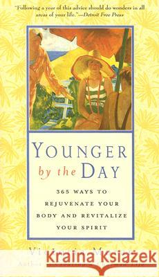 Younger by the Day Victoria Moran 9780060816186