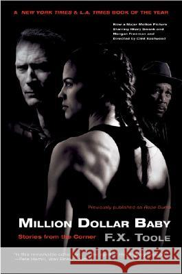 Million Dollar Baby: Stories from the Corner F. X. Toole 9780060819262