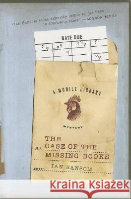 The Case of the Missing Books Ian Sansom 9780060822507