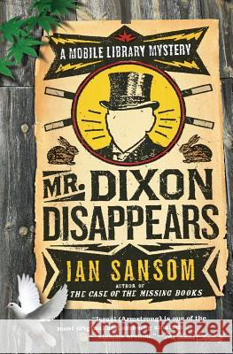 Mr. Dixon Disappears Ian Sansom 9780060822538