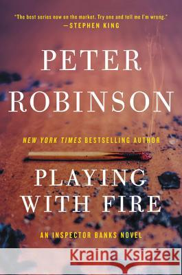 Playing with Fire Peter Robinson 9780060824648 HarperTorch