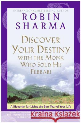 Discover Your Destiny : Big Ideas to Live Your Best Life Robin Sharma 9780060833015