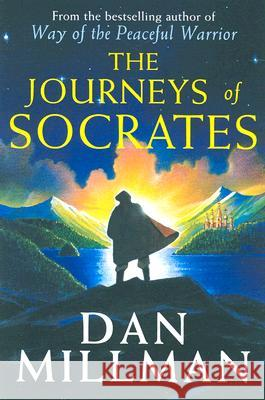 Journeys of Socrates, The Dan Millman 9780060833022
