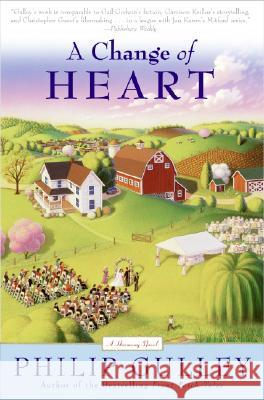 A Change of Heart: A Harmony Novel Philip Gulley 9780060834555