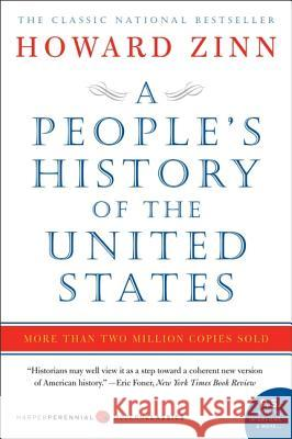 People's History of the United States, A Howard Zinn 9780060838652 Harper Perennial