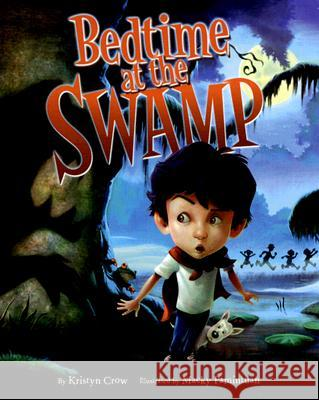Bedtime at the Swamp Kristyn Crow Macky Pamintuan 9780060839512 HarperCollins