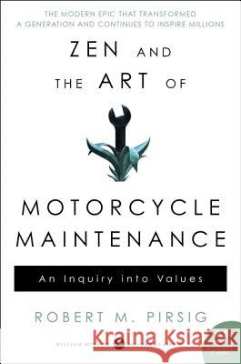 Zen and the Art of Motorcycle Maintenance : An Inquiry Into Values Robert M. Pirsig 9780060839871