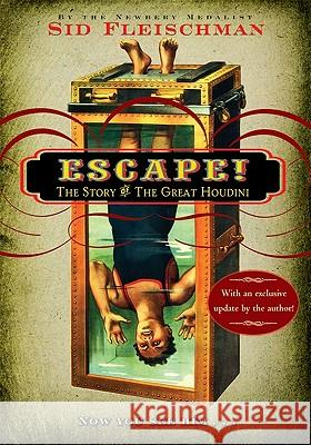 Escape!: The Story of the Great Houdini Sid Fleischman 9780060850968 Collins