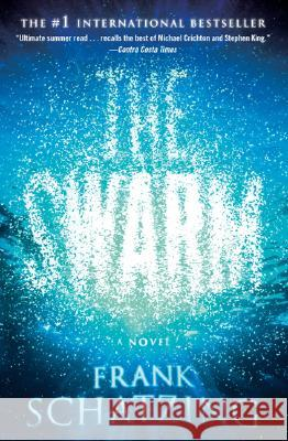 The Swarm Frank Schatzing 9780060859800