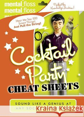 Mental Floss: Cocktail Party Cheat Sheets Will Pearson Mangesh Hattikudur John Green 9780060882518 HarperCollins Publishers